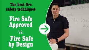 """Thumbnail for the YouTube video """"Fire safe approved vs. fire safe by design""""."""
