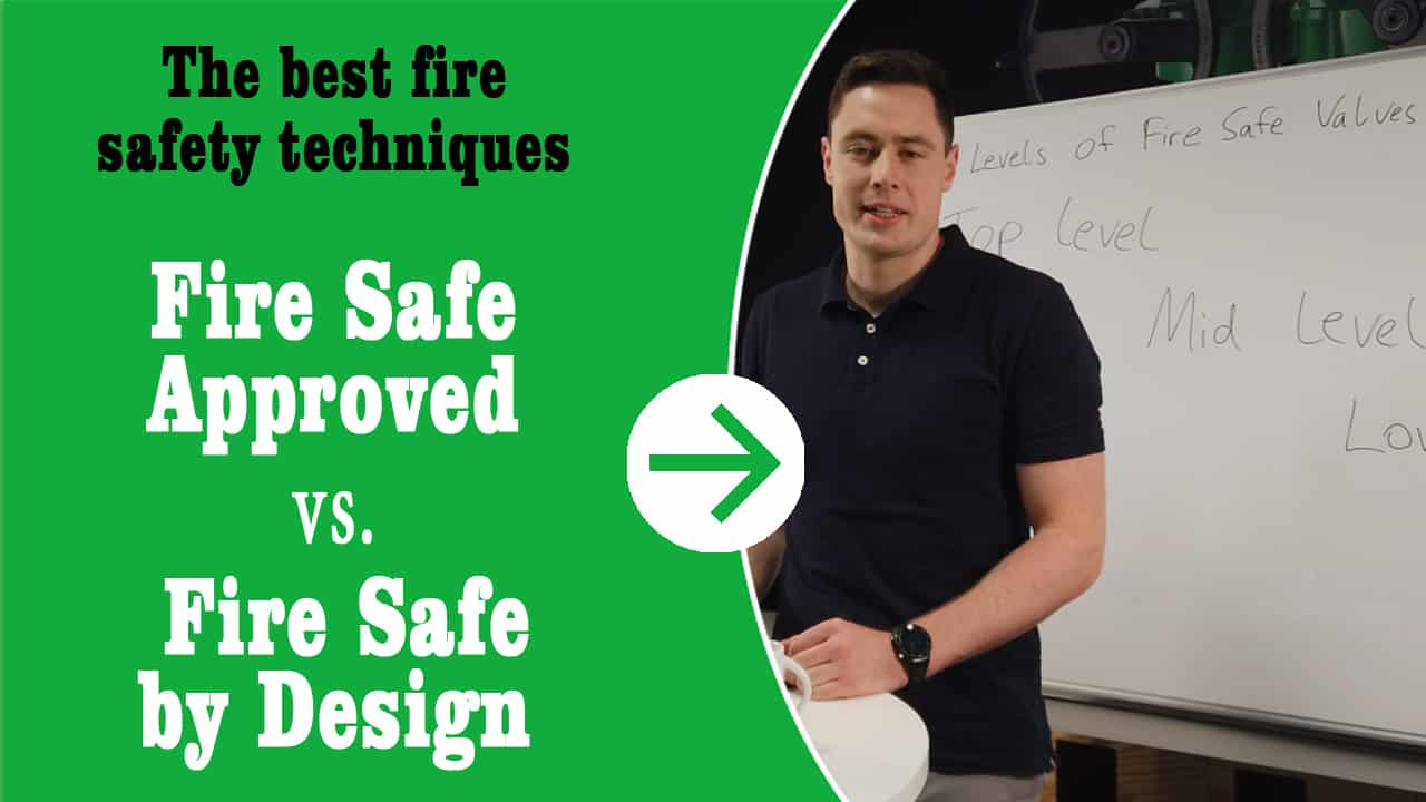 "Thumbnail for the YouTube video ""Fire safe approved vs. fire safe by design""."