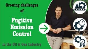 """Thumbnail for the YouTube video """"Growing сhаllеngеѕ оf fugitivе еmiѕѕiоn соntrоl in the oil and gas industry"""""""